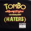 Tombo's hater's make us famous t-shirts